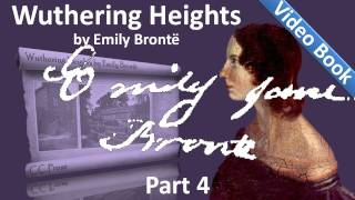 Nonton Part 4 - Wuthering Heights Audiobook by Emily Bronte (Chs 17-21) Film Subtitle Indonesia Streaming Movie Download