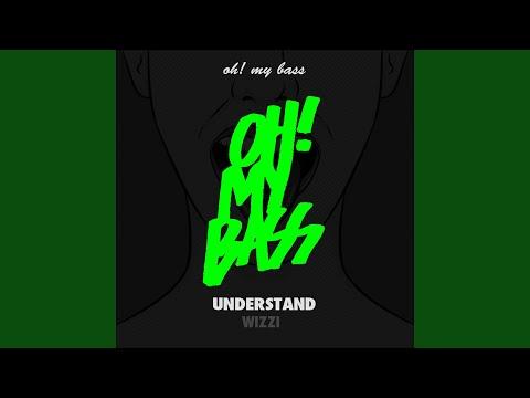 Understand (Original Mix)