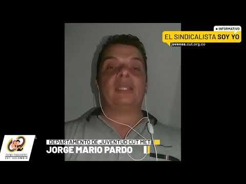 Informativo El Sindicalista Soy Yo | Jorge Mario Pardo, departamento de Juventud CUT Meta