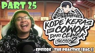 Video Kode Keras Buat Cowok dari Cewek Season 2 Part 25 - EPISODE : THE PRACTICE (BAG 1) MP3, 3GP, MP4, WEBM, AVI, FLV Juni 2019