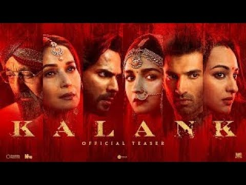 Kalank   Official Trailer   Varun   Aditya Roy   Sanjay   Alia   Sonakshi   Madhuri  Abhishek Varman
