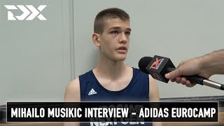 Mihailo Musikic Interview - Adidas Eurocamp
