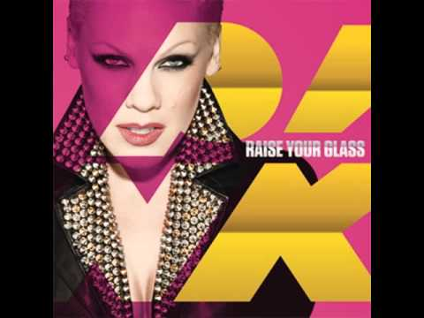 P!nk - Raise Your Glass (Seamless Clean)
