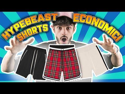 TOP HYPEBEAST SHORTS *ECONOMICI* (ESTATE 2018)