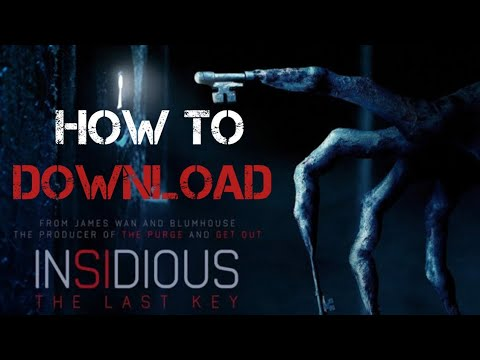 How to download Insidious: The last key 1080p Hollywood Horror movie 2018
