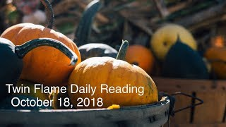 Twin Flame Daily Reading - October 18 - DM Wanting to Heal with DF