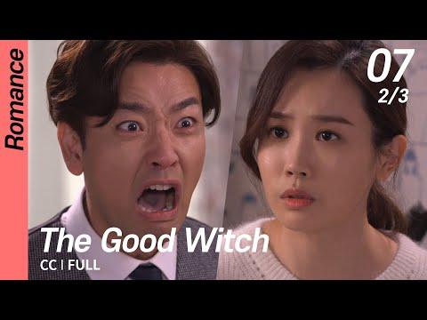 [CC/FULL] The Good Witch EP07 (2/3)   착한마녀전
