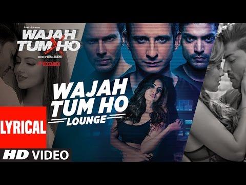Wajah Tum Ho Lounge Title Audio Song  Sana Khan, Sharman
