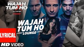 Wajah Tum Ho Lounge Title Audio Song  Sana Khan, Sharman