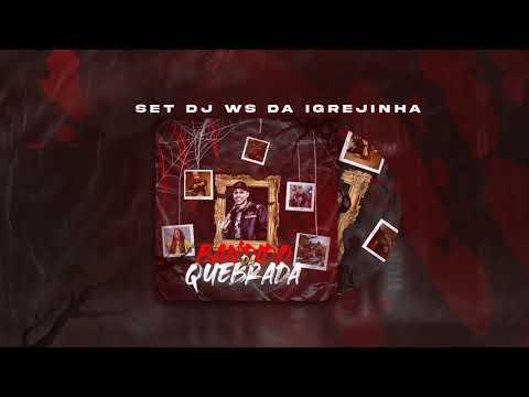 Set DJ Ws da Igrejinha - Bandido da quebrada - Mcs Morena, Fahah, Mr Bim, Didi, Braz