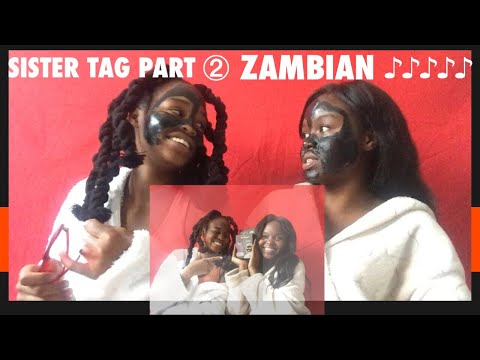 SISTER TAG : WHO HAS THE LITEST PLAYLIST? | ZAMBIAN MUSIC EDITION + BLACK MASK