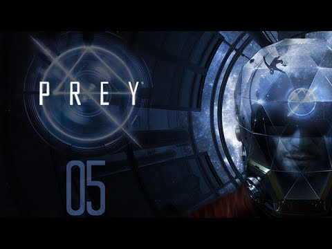 Prey ► Episode 5: Microgravity Is Spiffy (Let's Play Series)