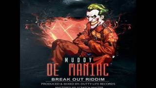Video Muddy - De Maniac - Break Out Riddim - Grenada Soca 2016 (Power Soca) MP3, 3GP, MP4, WEBM, AVI, FLV Mei 2019