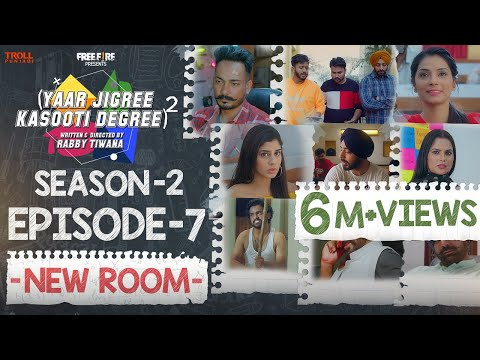 Yaar Jigree Kasooti Degree Season 2 | Episode 7 - NEW ROOM | Latest Punjabi Web Series 2020
