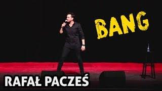Rafał Pacześ w programie BANG rozkłada na kolana.
