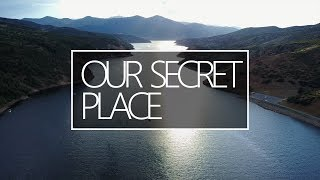 Our Secret Place! You have to see this!