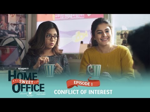 Dice Media | Home Sweet Office (HSO) | Web Series | S01E01 - Conflict Of Interest
