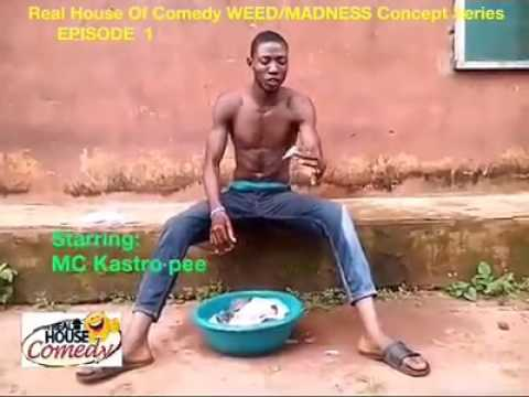 Kwale weed (Real House Of Comedy) (Nigerian Comedy)
