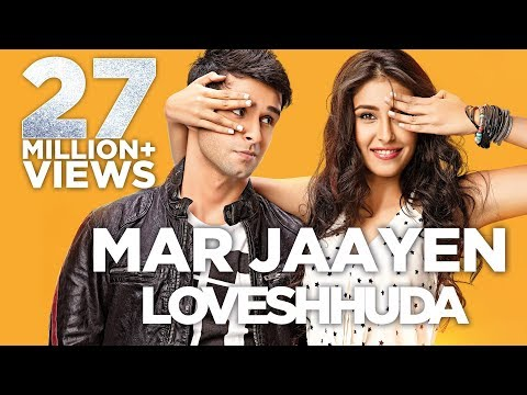 Mar Jaayen  Song Lyrics Video | Loveshhuda | Girish Kumar | Navneet Dhillon | At...