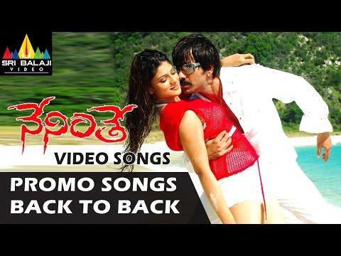Video Neninthe Promo Songs Back to Back | Video Songs | Ravi Teja, Siya | Sri Balaji Video download in MP3, 3GP, MP4, WEBM, AVI, FLV January 2017