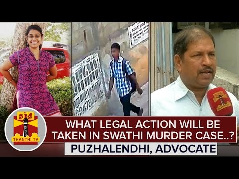 What-Legal-Action-Will-Be-Taken-in-Swathi-Murder-Case--Puzhalendhi-Advocate