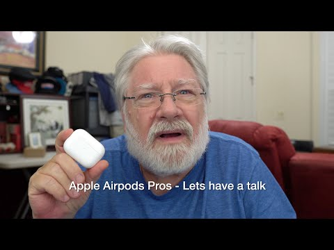 Apple AirPods Pros - Lets have a talk