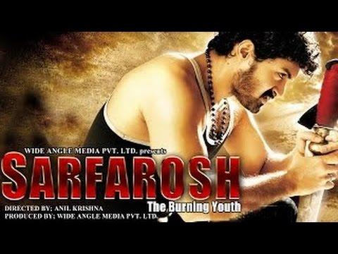 Sarfarosh - The Burning Youth - Full Length Action Hindi Movie