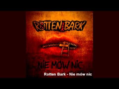 Tekst piosenki Rotten Bark - Nie mów nic po polsku