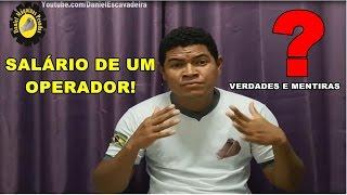 A realidade sobre o salário de operadores, não caia em propagandas enganosas pessoas do Brasil. *INSCREVA-SE EM NOSSO CANAL* CURTIR E ...