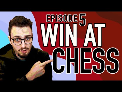 How To Win At Chess, Episode 5