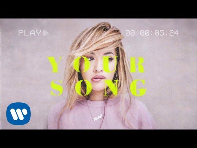 Rita-ora-your-song