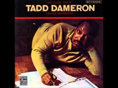 Tadd Dameron and His Orchestra – Our Delight