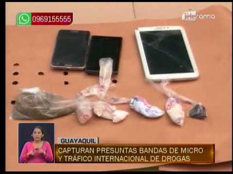 Capturan presuntas bandas de micro y tráfico internacional de drogas