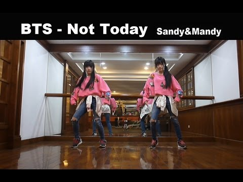BTS  Not Today  dance cover by Sandy&Mandy (видео)