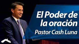 Miniatura de El Poder de la Oración – Cash Luna