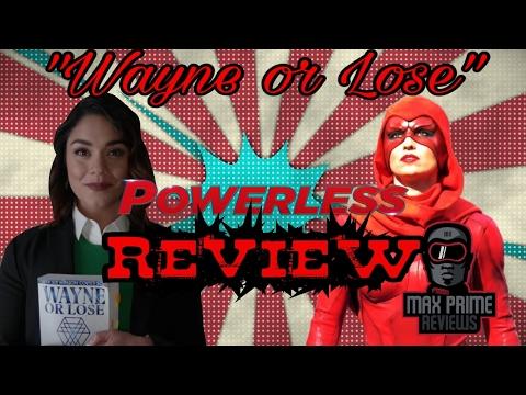 Powerless Season 1 Episode 1 - Pilot Review!