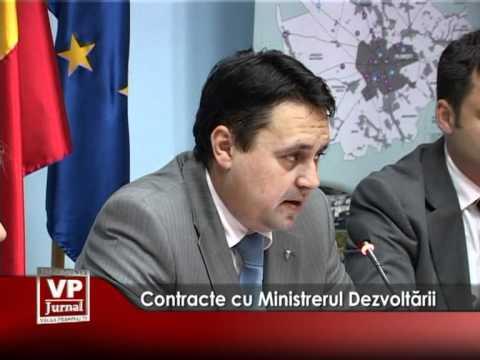 Contracte cu Ministrerul Dezvoltării