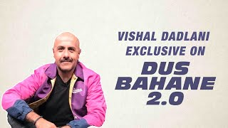 Video Vishal Dadlani on Dus Bahane 2.0 from Baaghi 3 & Why he doesn't want his songs to be remixed download in MP3, 3GP, MP4, WEBM, AVI, FLV January 2017