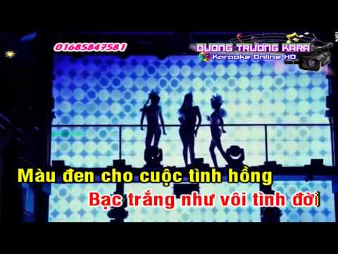 Nhạc Sống Karaoke - Bạc Trắng tình Đời Remix - Full beat