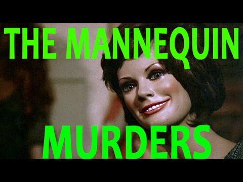 The Mannequin Murders