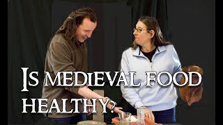 Video Part 15: Food: How Healthy Was Medieval Food? MP3, 3GP, MP4, WEBM, AVI, FLV Juni 2019