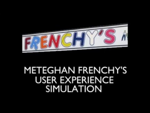 Meteghan Frenchy's User Experience Simulation