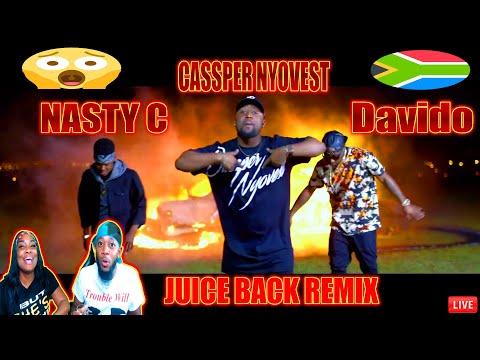 Nasty_C - Juice Back Remix (ft. Davido & Cassper Nyovest) TREZSOOLITREACTS