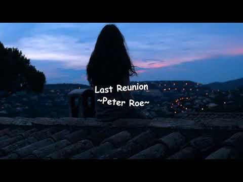 Last Reunion - Peter Roe
