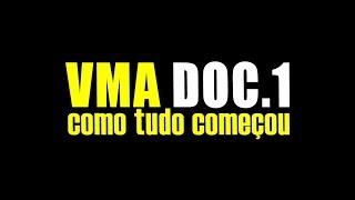 VMA, O INÍCIO! ASSISTA ANTES QUE SAIA DO AR...!