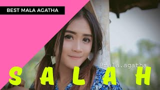 Download lagu Mala Agatha Salah Mp3
