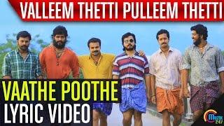 Valleem Thetti Pulleem Thetti Vaathe Poothe Song Video HD - Kunchacko Boban, Shyamili