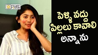 Sai Pallavi about Reel Life Affect on her Real Life