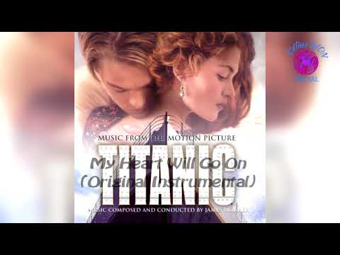 My Heart Will Go On (Original Instrumental Movie Version)