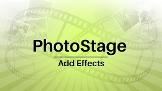 PhotoStage Slideshow Software – how to add effects to your slideshow